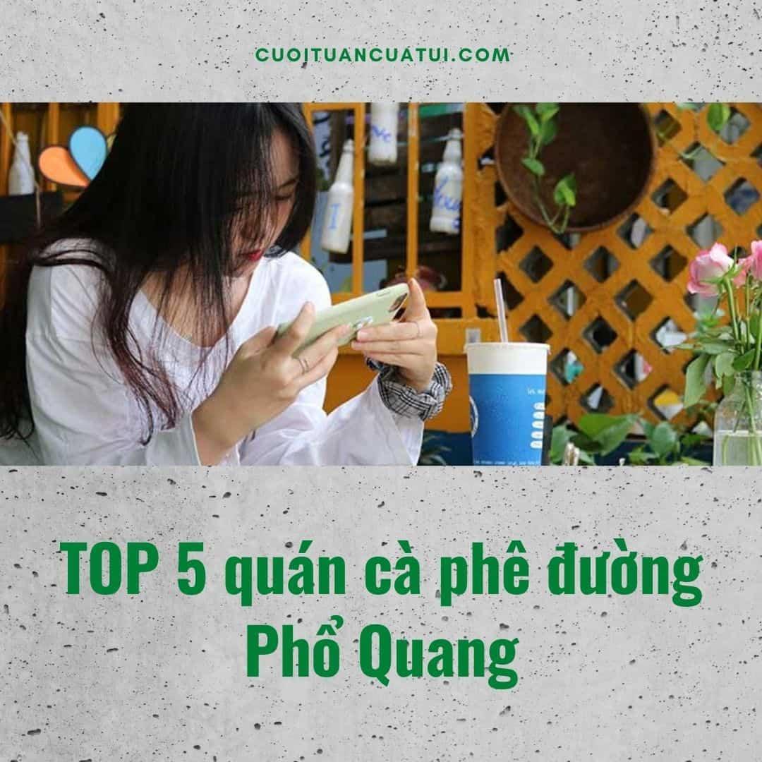 top 5 cafe pho quang